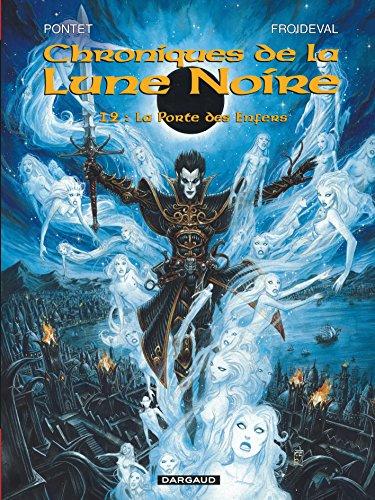 Chroniques de la Lune Noire, tome 12 : La Porte des Enfers
