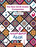 The New GCSE Arabic Companion: GCSE (9-1) Arabic