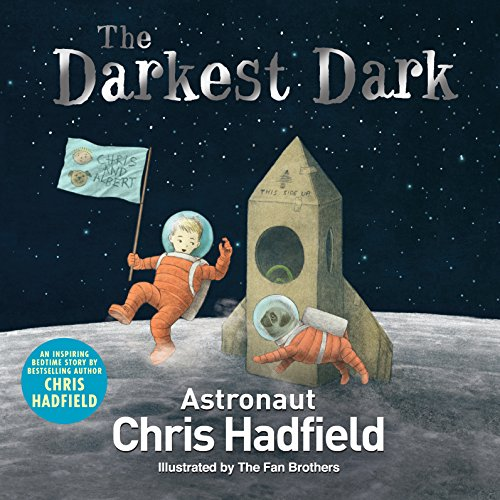 The Darkest Dark por Chris Hadfield