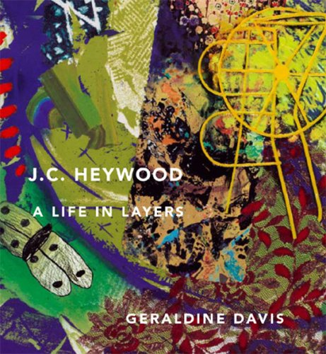 J. C. Heywood: A Life in Layers, Une Vie En Couches Superposees