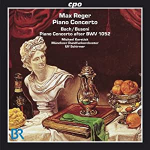 Reger/ Bach: Piano Concerto
