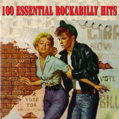 100 Essential Rockabilly Hits