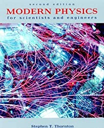 Modern Physics for Scientists and Engineers (Saunders Golden Sunburst Series) by Stephen T. Thornton (1999-05-27)