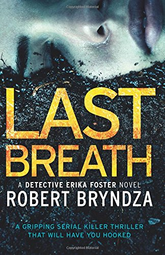 Price comparison product image Last Breath: A gripping serial killer thriller that will have you hooked: Volume 4 (Detective Erika Foster)
