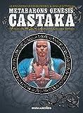 Metabarons Genesis: Castaka