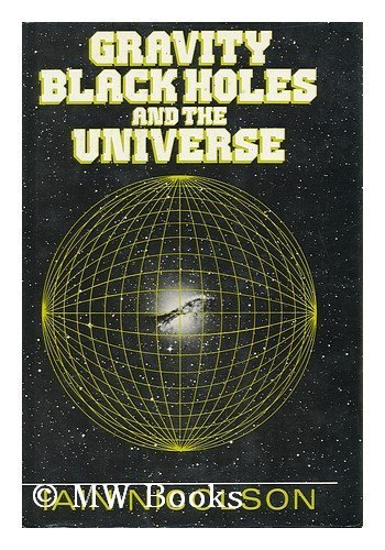 Gravity: Black Holes & the Universe