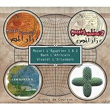 Coffret Mozart l'Egyptien 1&2 + Vivaldi O'Stravaganza + Bach Lambarena (4 CD)