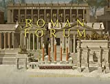 The Roman Forum: A Reconstruction and Architectural Guide by Gilbert J. Gorski (2015-06-11)