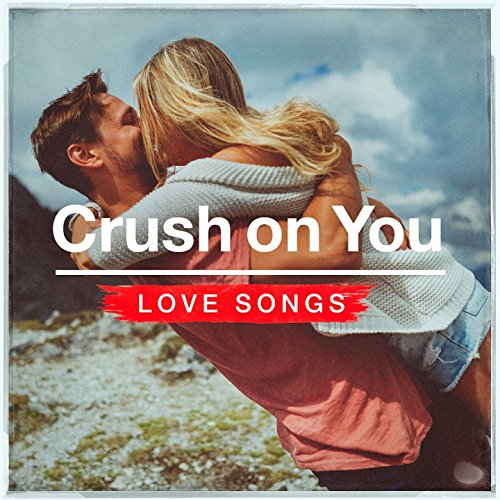 Crush on You Love Songs (Love Songs Canciones De Amor)