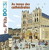 """Afficher """"Au temps des cathédrales"""""""