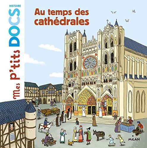 Au temps des cathédrales