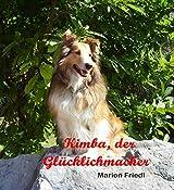 Kimba, der Glücklichmacher