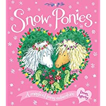 Snow Ponies by Dawn Apperley (Illustrated, 3 Oct 2013) Paperback