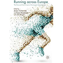 Running across Europe: The Rise and Size of one of the Largest Sport Markets