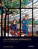 La vidriera española. Ocho siglos de luz