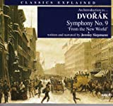 An Introduction To … Dvorak Symphony No. 9,'From The New World': The Hidden Traps In Sonata-Form Terminology:'Second Main Theme' Vx.'Second Subject'