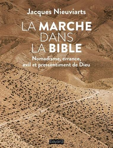 La marche dans la Bible par JACQUES NIEUVIARTS JACQUES