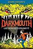 Image de Darkmouth : Les mondes explosent