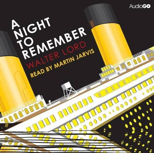 Used, A Night to Remember by Walter Lord (2012-04-05) for sale  Delivered anywhere in UK