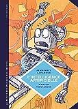 L'intelligence artificielle : Fantasmes et réalités