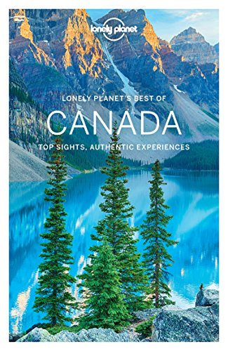 Lonely Planet's Best of Canada (Travel Guide)
