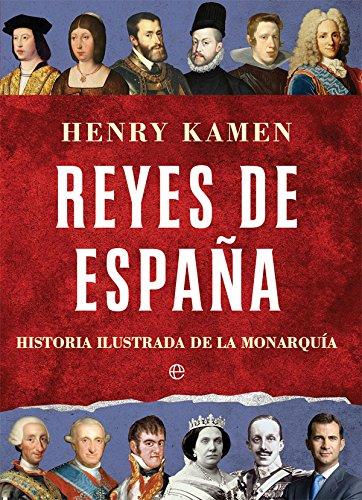 Reyes de España (Historia) por Henry Kamen