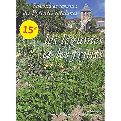 Savoirs et saveurs des pyrenees catalanes - les legumes et les fruits