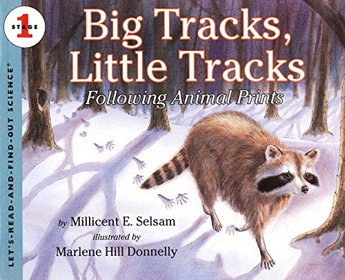 Big Tracks, Little Tracks: Following Animal Prints (Let's-read-and-find-out Science: Stage 1) por Millicent E. Selsam