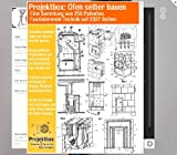 Öfen selber bauen: Deine Projektbox inkl. 255 Original-Patenten bringt Dich mit Spass ans Ziel!