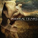 Songtexte von Nevea Tears - Run With the Hunted