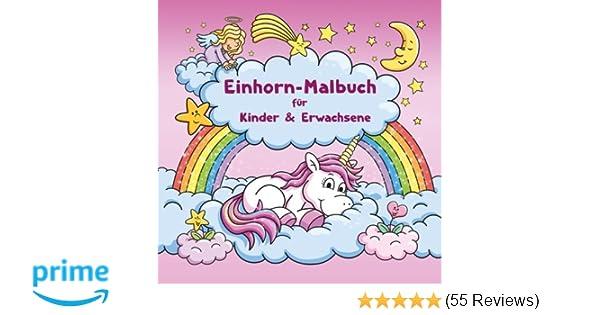 Einhorn Malbuch Für Kinder Und Erwachsene Bonus Kostenlose