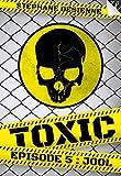 Image de Toxic - épisode 5: Jool
