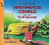 Oberschnüffler Oswald und die Tütenbande (03) - Christian Bieniek
