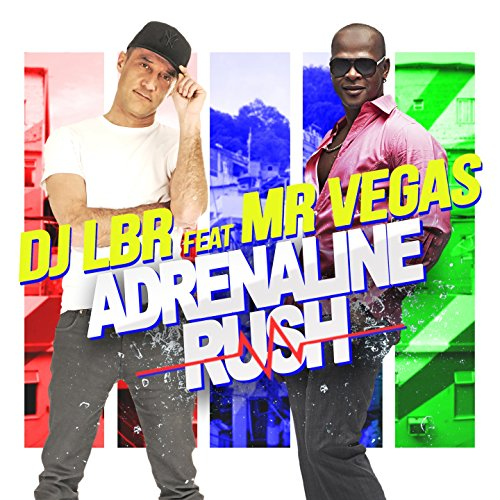 Adrenaline Rush (feat. Mr. Vegas) [Club Extended]