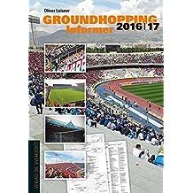 Groundhopping Informer 2016/17: Das Anschriftenverzeichnis des Weltfußballs