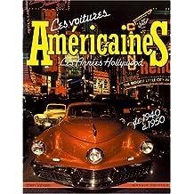 Les voitures américaines, les années Hollywood de 1940 à 1950