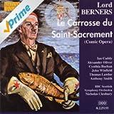 Berners: Le Carrosse Du Saint-Sacrement