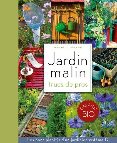 Jardin malin: Trucs des pros
