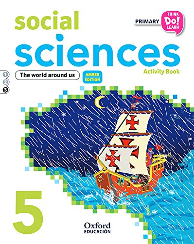 Think Do Learn Social Sciences 5th Primary. Activity book Module 3 Amber