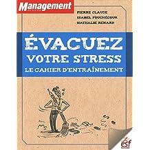 Evacuez votre stress : Le cahier d'entraînement