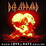 When Love & Hate Collide - Single