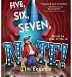 [ Five, Six, Seven, Nate! By Federle, Tim ( Author ) Compact Disc 2014 ]