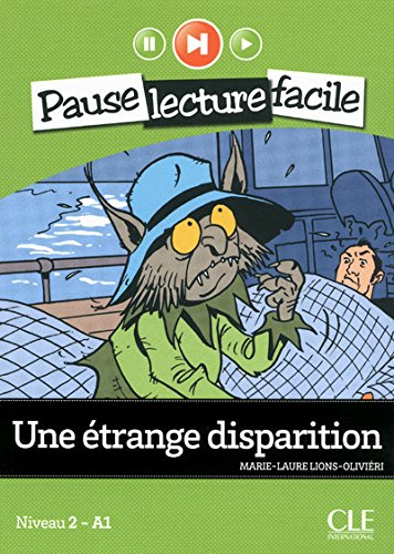 Une trange disparition : Niveau 2 - A1 (1CD audio)
