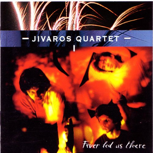 Jivaros Quartet - Isolated Songs And Mud Sculptures