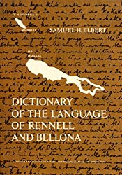 Dictionary of the language of Rennell and Bellona . Part I: Rennellese and Bellonese to English. (Language and culture of Rennell and Bellona Islands): 1