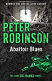 Front cover for the book Abattoir Blues by Peter Robinson