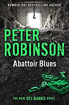 Abattoir Blues: The 22nd DCI Banks Mystery par [Robinson, Peter]