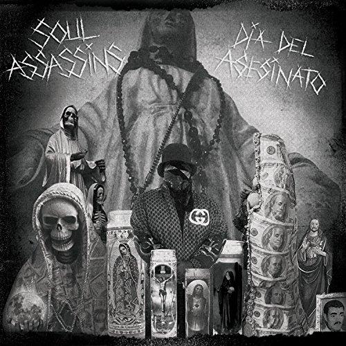 Soul Assassins: Dia del Asesin...