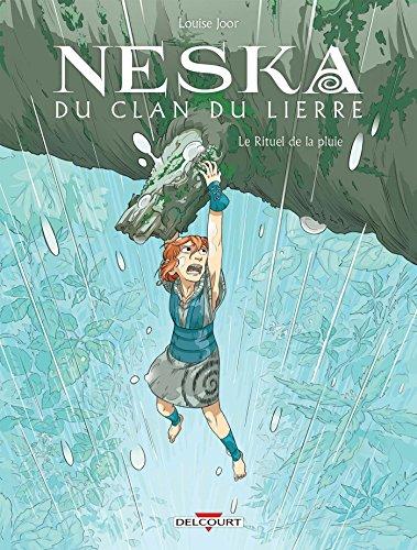 Neska du clan du lierre (2) : Le rituel de la pluie. 2