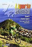 Liguria Trails Band 1 (TrailsBOOK) - Ralf Glaser